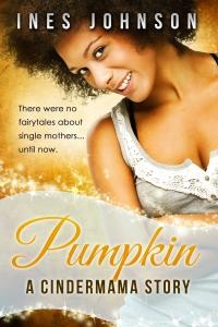 Pumpkin: a Cindermama Story